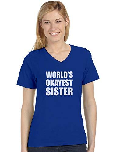 World's Okayest Sister - Camiseta feminina divertida com ideia de presente para irmãos e gola V, Azul, L