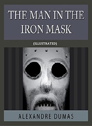 The Man in the Iron Mask Illustrated (English Edition)