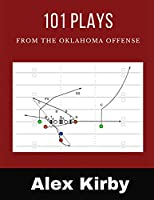 101 Plays from the Oklahoma Offense: Unique plays from the 2020 College Football Season