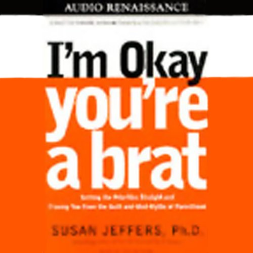 I'm Okay, You're a Brat  cover art