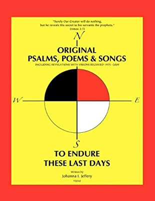 Original Psalms, Poems & Songs to  Endure These Last Days