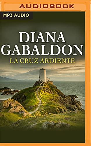 La Cruz Ardiente: 5 (Saga Forastera)