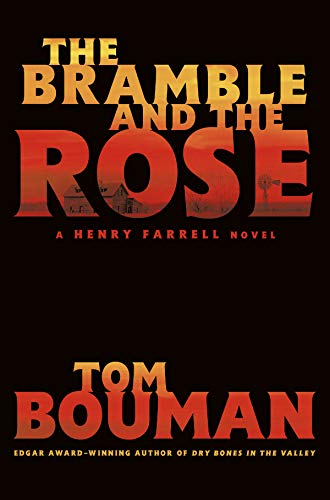 The Bramble and the Rose: A Henry Farrell Novel (The Henry Farrell Series Book 3) (English Edition)
