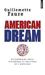 livre American dream : Dictionnaire rock, historique et politique de l'Amérique