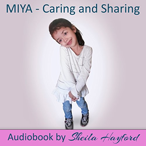 Miya: Caring and Sharing audiobook cover art