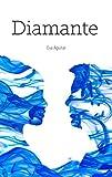 DIAMANTE (Saga Índigo nº 3)