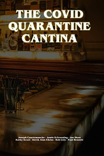 THE COVID QUARANTINE CANTINA