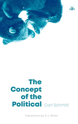 The Concept of the Political (English Edition)