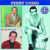 Songtexte von Perry Como - So Smooth / We Get Letters