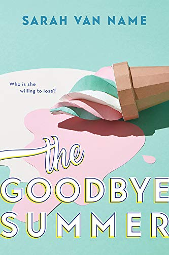 The Goodbye Summer (English Edition)