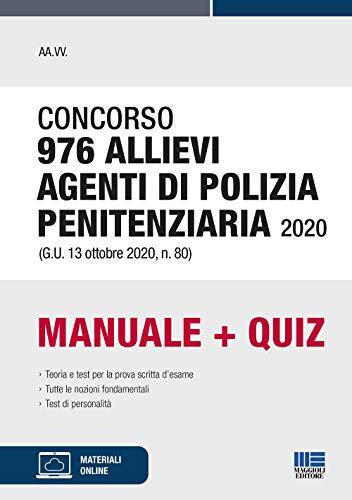 Concorso 976 Allievi Agenti Di Polizia Penitenziaria 2020 (G.U. 13 Ottobre 2020, N. 80)