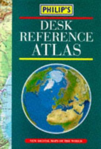 Philips's Desk Reference Atlas (World Atlas)