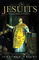 Jesuits: Missions, Myths and Histories