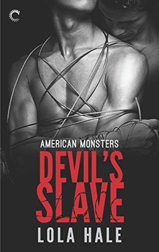 Read Devils Slave American Monsters 1 By Lola Hale