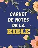 Mon Carnet De Notes De La Bible: Carnet de prière de 12 mois pour noter les références bibliques, faire l'étude de la Bible ainsi que pour noter les ... dans la foi et élever sa vie spirituelle