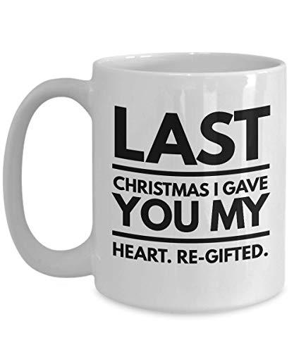 Witty Sarcastic Coffee Mug Lo scorso Natale ti ho dato il mio cuore Sarcasmo re-donato Satira Umorismo Scherzo creativo Fatti del gattino