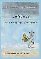 Die Luftpost: Das Ende der Zivilisation