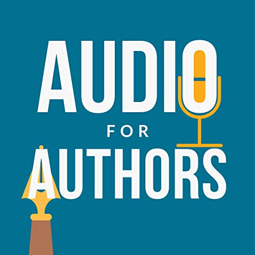Audio for Authors Audiobook By Bradley Charbonneau cover art