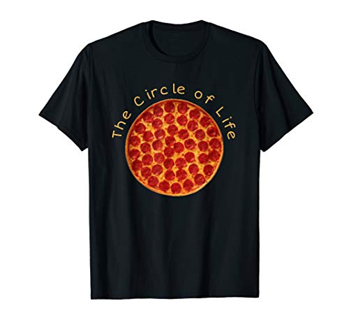 Circle of Life Funny Pizza Lover Gift Pepperoni Lovers T-Shirt