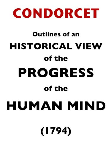 Outlines of an Historical View of the Progress of the Human Mind