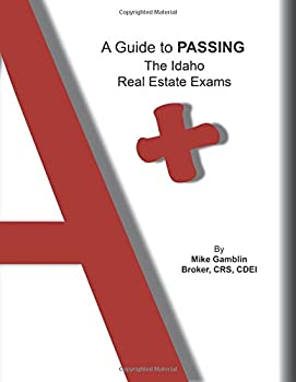 Paperback A Guide to Passing The Idaho Real Estate Exams Book