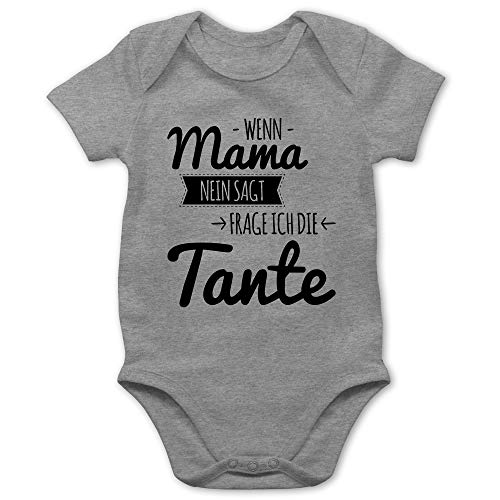 Shirtracer Sprüche Baby - Wenn Mama Nein SAGT frag ich die Tante - 3/6 Monate - Grau meliert - Geschenk Tante Body - BZ10 - Baby Body Kurzarm für Jungen und Mädchen