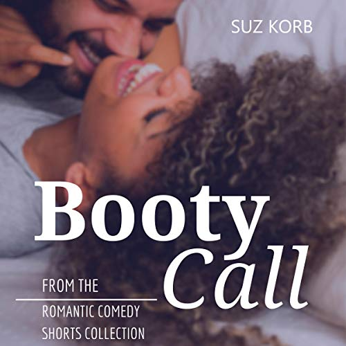 Booty Call Audiobook By Suz Korb cover art