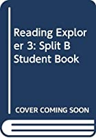 Reading Explorer 3: Split B Student Book