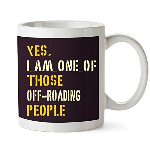 Idakoos YES I AM ONE OF THOSE Off Roading People - Taza (12 onzas)