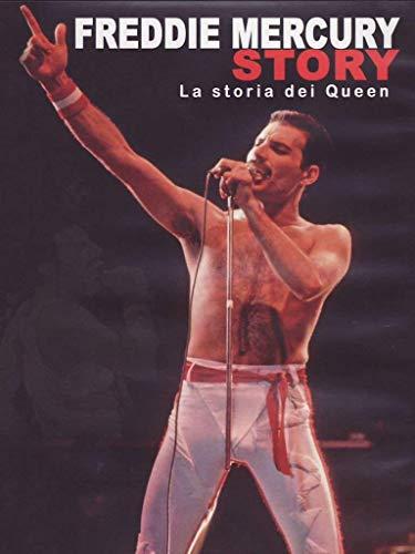 Freddie Mercury story - La storia dei Queen