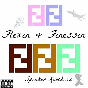 Flexin & Finessin