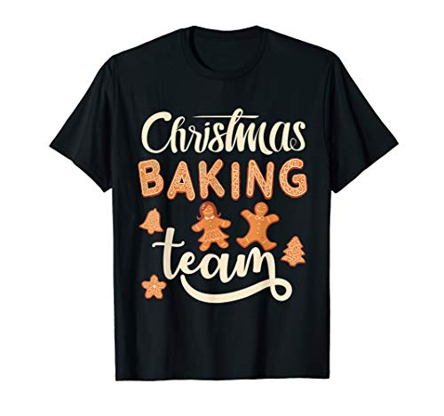 Christmas Baking Team Weihnachten Bäcker Kekse Backen T-Shirt