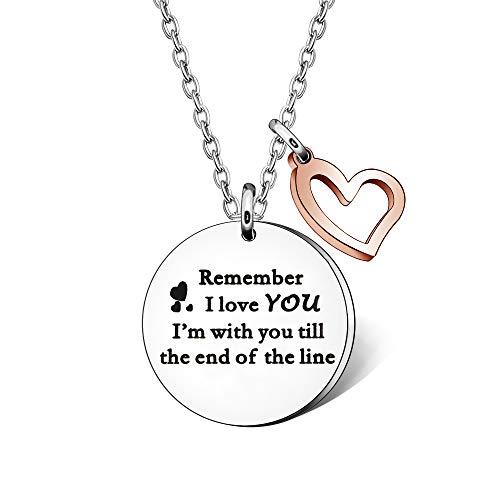 Collana con scritta 'Remember I Love You, I'm with You Till the End of the Line', per donne e ragazze, regalo di Natale
