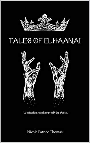 Tales of Elhaanai by [Nicole Thomas]