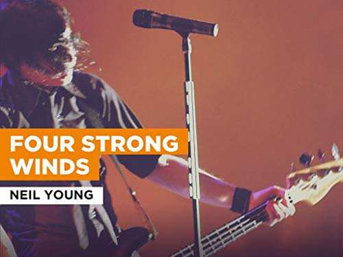 Four Strong Winds in the Style of Neil Young