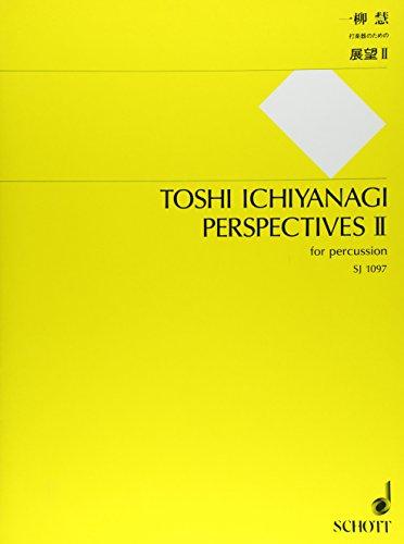 Perspectives II: Schlagzeug (antike Zimbeln [Glockenspiel], Marimbaphon, Mokusho [Holzblock (mittelhoch)], Roto-Tom [mittelhoch], Tamtam [groß], 2 Tom-Toms [hoch und mittelhoch], Vibraphon).