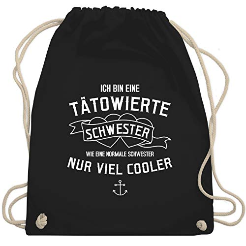 Shirtracer Schwester & Tante - Ich bin eine tätowierte Schwester - Unisize - Schwarz - tätowierte schwester - WM110 - Turnbeutel und Stoffbeutel aus Baumwolle