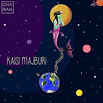 Kaisi Majburi - Single