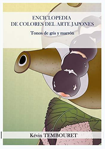 Enciclopedia de Colores del Arte Japonés: Tonos de gris y marrón
