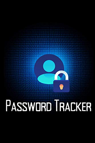 Password Tracker: 6 x 9 Premium journal for keeping track of passwords. Logbook to remember all the passwords we forget to our cellphones, computer, tablets, laptops, and online accounts.