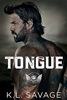 Tongue (RUTHLESS KINGS MC™ (A RUTHLESS UNDERWORLD NOVEL) Book 8) by [K.L. Savage, Wander Aguiar]