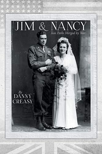 Jim & Nancy: Two Paths Merged by War