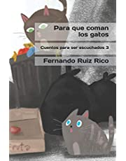 Para que coman los gatos (Cuento infantil bilingüe español-inglés ilustrado + abecedario + vocabulario + cuaderno de caligrafía)
