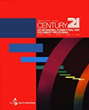 Century 21 Keyboarding, Formatting, and Document Processing