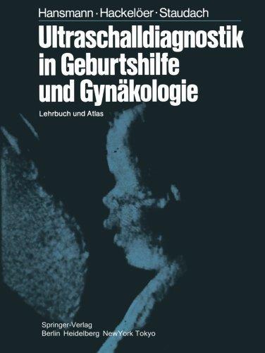 Ultraschalldiagnostik in Geburtshilfe und Gyn?kologie: Lehrbuch und Atlas (German Edition) Softcover reprint of Edition by Hansmann, M., Hackel?er, B.-J., Staudach, A. (2014) Taschenbuch