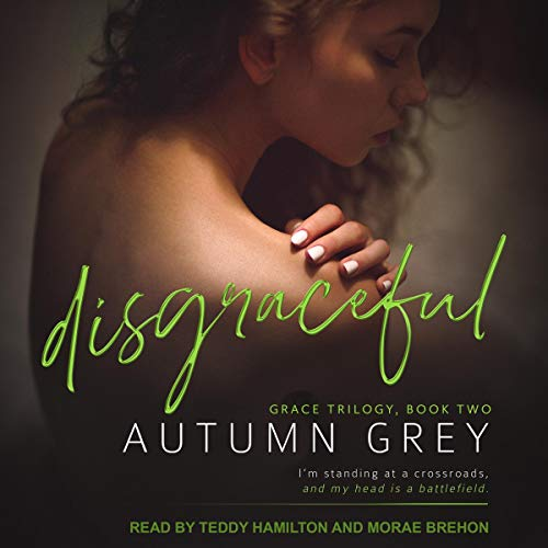 Disgraceful Audiobook By Autumn Grey cover art