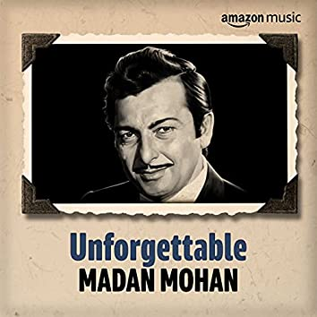 Unforgettable: Best of Madan Mohan