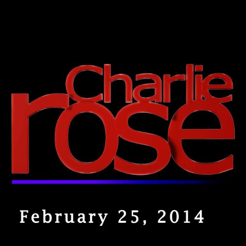 Charlie Rose: David Kirkpatrick and Russell Wilson, February 25, 2014 audiobook cover art