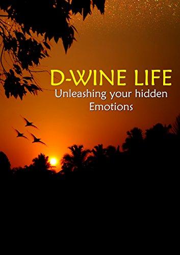 Dwine Life: Unleashing Your Hidden Emotions (English Edition)
