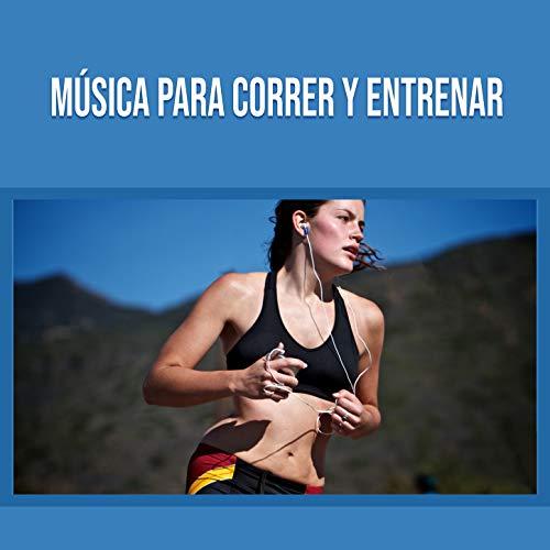 Música Para Correr Y Entrenar